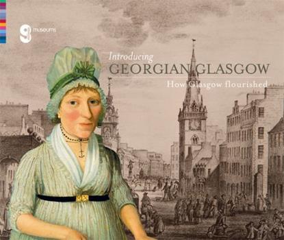 Paperback Introducing Georgian Glasgow Book