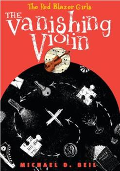 The Vanishing Violin - Book #2 of the Red Blazer Girls