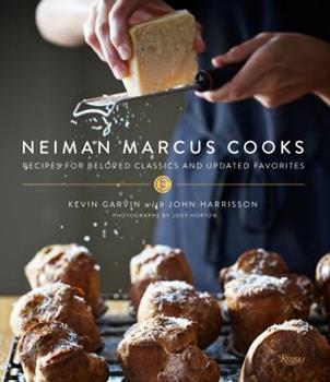 Neiman Marcus Cooks: Recipes for Beloved Classics and Updated Favorites 0847843378 Book Cover