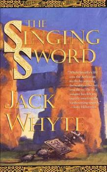The Singing Sword - Book #2 of the Arthur the Legend