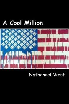 A Cool Million 1500389757 Book Cover