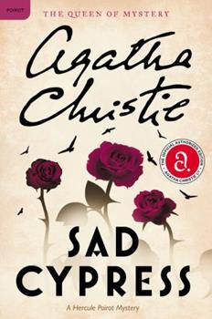 Sad Cypress - Book #22 of the Hercule Poirot