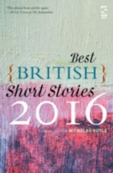 Best British Short Stories 2016 1784630632 Book Cover