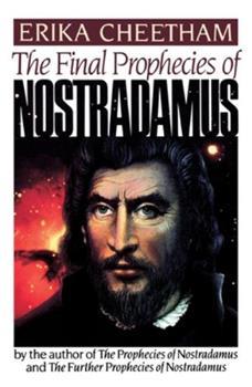 Paperback The Final Prophecies of Nostradamus Book