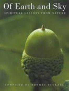 Hardcover Of Earth and Sky: Spiritual Lessons from Nature Book