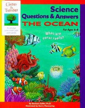 Gifted & Talented Science Questions & Answers: The Ocean : For Ages 6-8 (Gifted & Talented) 0737302100 Book Cover