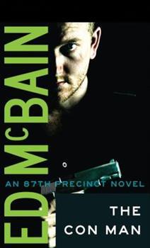 The Con Man - Book #4 of the 87th Precinct
