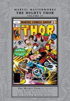 Marvel Masterworks: The Mighty Thor, Vol. 17 - Book #267 of the Marvel Masterworks
