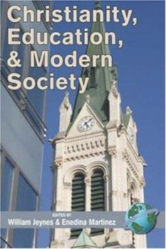 Paperback Christianity, Education, and Modern Society (PB) Book