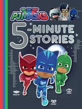 PJ Masks 5-Minute Stories 1534430849 Book Cover
