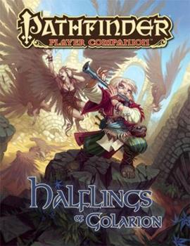 Pathfinder Player Companion: Halflings of Golarion - Book  of the Pathfinder Player Companion