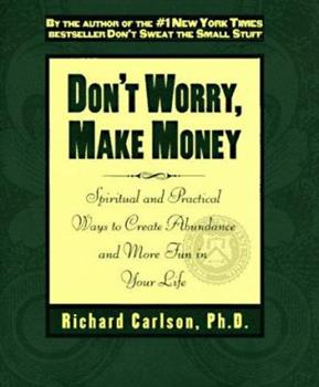 Don't Worry, Make Money 078688360X Book Cover
