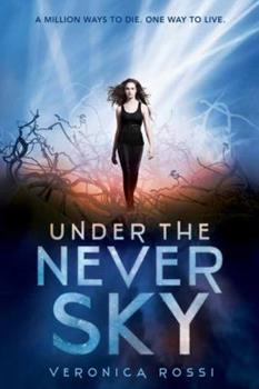 Under the Never Sky 0062072048 Book Cover