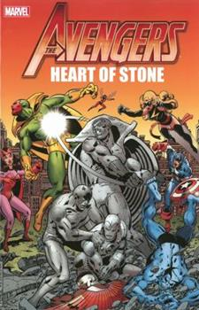 Avengers: Heart of Stone - Book  of the Avengers 1963-1996 #278-285, Annual