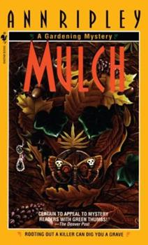 Mulch (Gardening Mysteries (Paperback)) 0553577344 Book Cover