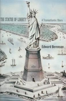 Hardcover The Statue of Liberty: A Transatlantic Story Book