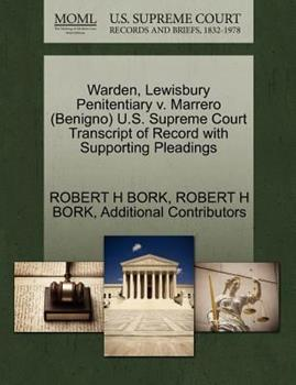 Paperback Warden, Lewisbury Penitentiary V. Marrero U. S. Supreme Court Transcript of Record with Supporting Pleadings Book