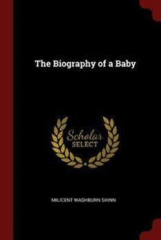 The Biography Of A Baby - Book  of the Classics in Child Development