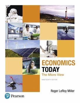 Economics Today: The Micro View [with MyEconLab + eText Access Code] 0201360136 Book Cover