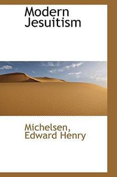 Paperback Modern Jesuitism Book