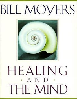 Healing and the Mind 0385468709 Book Cover
