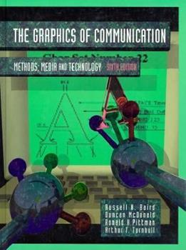 Graphics of Communication: Methods, Media and Technology 0030749778 Book Cover