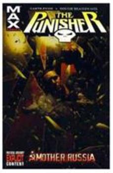 The Punisher MAX Vol. 3: Mother Russia - Book #3 of the Punisher MAX Collected Editions 0-5