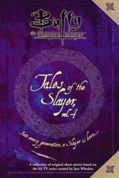 Tales of the Slayer, Vol. 4 068986955X Book Cover