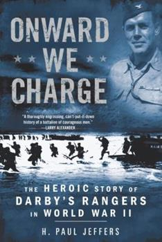 Onward We Charge: The Heroic Story of Darby's Rangers in World War II 0451224000 Book Cover