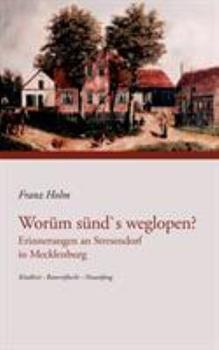 Paperback Wor?m s?nd's weglopen : Erinnerungen an Stresendorf in Mecklenburg [German] Book