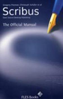 Paperback Scribus: Open-Source Desktop Publishing Book