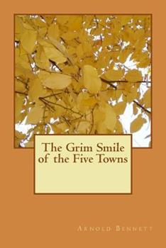 The Grim Smile of the Five Towns 0140005196 Book Cover