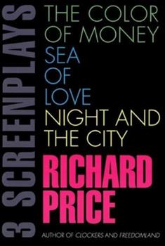 3 Screenplays: The Color of Money/Sea of Love/Night and the City 0802136699 Book Cover