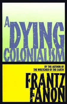 Paperback Dying Colonialism Book