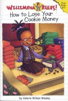 Willimena and the Cookie Money 0786851465 Book Cover