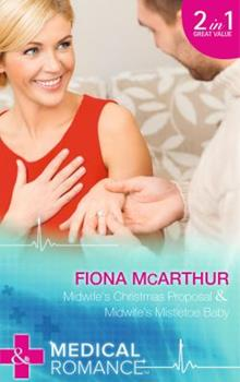 Midwife's Christmas Proposal - Book #6 of the Lyrebird Lake Maternity