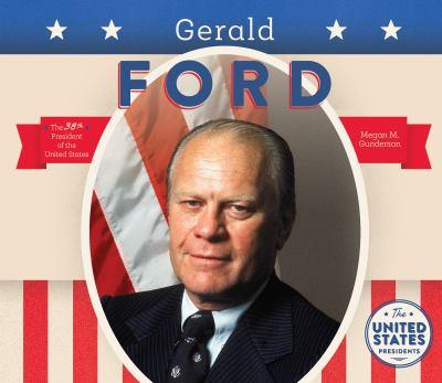 Gerald Ford - Book  of the United States Presidents *2017*