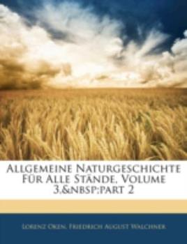 Paperback Allgemeine Naturgeschichte F?r Alle St?nde, Volume 5 Book