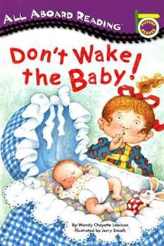 Paperback Don't Wake the Baby! Book