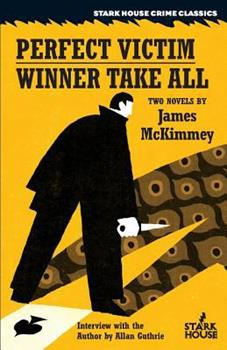 The Perfect Victim / Winner Take All 1944520287 Book Cover