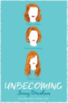 Unbecoming 1338160729 Book Cover