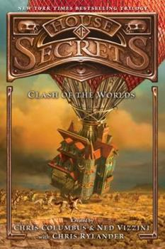 House of Secrets: Clash of the Worlds 0062192515 Book Cover