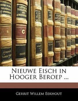 Paperback Nieuwe Eisch in Hooger Beroep Book
