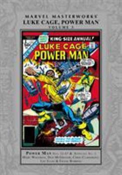 Marvel Masterworks: Luke Cage, Power Man, Vol. 3 - Book #271 of the Marvel Masterworks