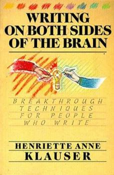 Writing on Both Sides of the Brain: Breakthrough Techniques for People Who Write 006254490X Book Cover