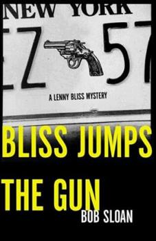 Bliss Jumps the Gun: A Lenny Bliss Mystery 0393321142 Book Cover