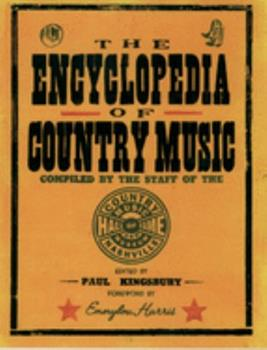 Paperback The Encyclopedia of Country Music: The Ultimate Guide to the Music Book
