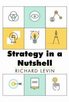 Strategy in a Nutshell 0138533261 Book Cover