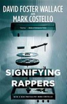 Signifying Rappers: Rap and Race in the Urban Present 0241968313 Book Cover