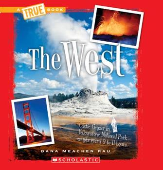 The West - Book  of the A True Book